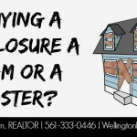 Is Buying a Foreclosure a Dream or a Disaster?