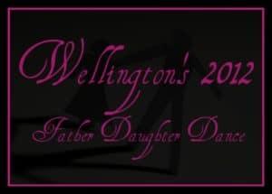 Wellington Father Daughter Dance 2012