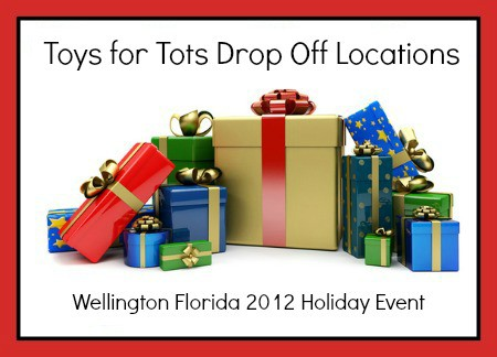 Wellington Florida Toys for Tots Drop Off Locations