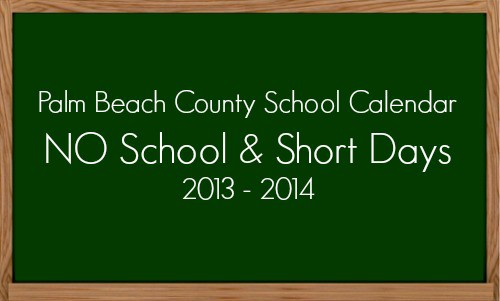 Palm Beach County School Calendar 2013 - 2014