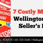 7 Costly Mistakes Wellington Home Sellers Make