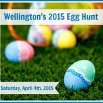 Wellington Egg Hunt | Saturday, April 4th, 2015