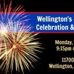 Wellington's Forth of July Celebration & Fireworks | July 4th, 2016