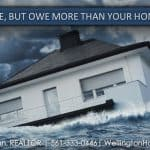 Need to Move, but Owe More than your Home is Worth?