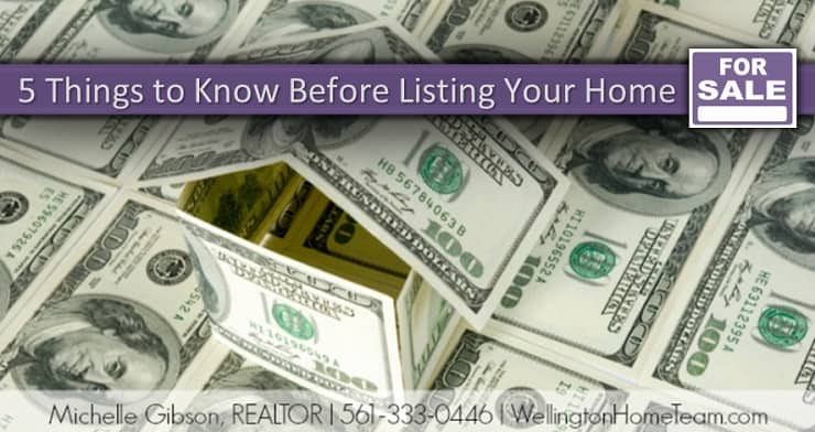 Ready to Sell your Wellington Florida Home? Five Things to Know Before Listing