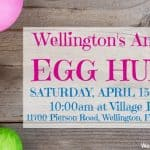 Wellington Egg Hunt | Saturday, April 15th, 2017