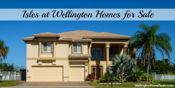 Isles at Wellington Homes for Sale in Wellington Florida 33449