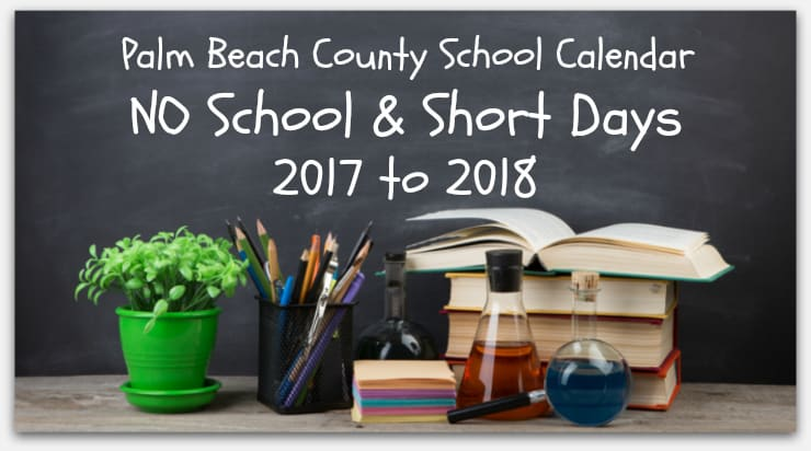 Palm Beach County School Calendar 2017 to 2018