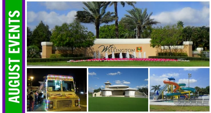 Wellington Florida Events | Week of August 7th, 2017