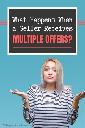 What Happens if a Wellington Florida Seller Receives Multiple Offers?