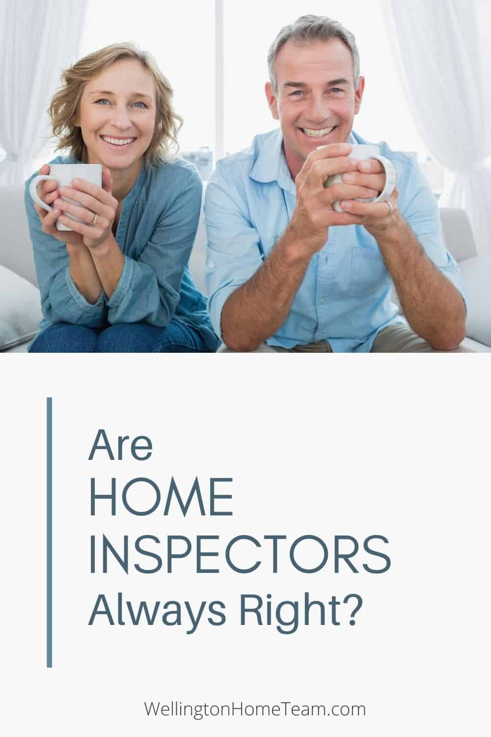 Are Home Inspectors Always Right with Their Findings?