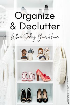 Organize and Declutter when Selling Your Home