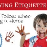 Buying Etiquette 101 | Rules to Follow when Buying a Home