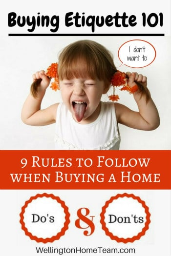 Buying Etiquette 101 - Rules to Follow when Buying a Home in Wellington FL