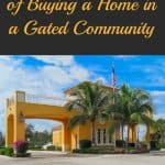 What are the Pros and Cons of Buying a Home in a Gated Community?