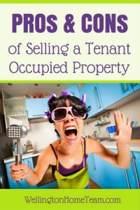 PROs and CONs of Selling a Tenant Occupied Property
