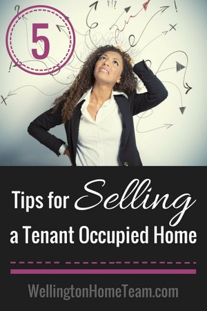 5 Tips for Selling your Tenant Occupied Home