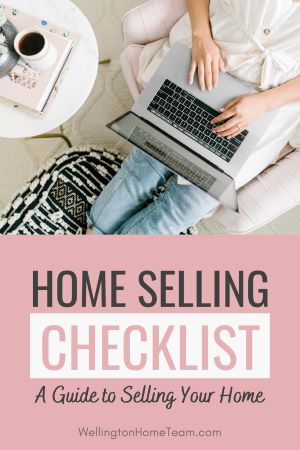 Home Selling Checklist A Guide to Selling Your Home