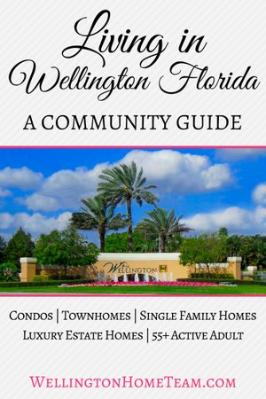 Living in Wellington Florida | A Community Guide
