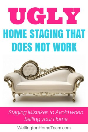 UGLY Home Staging that Does Not Work | Mistakes to Avoid when Selling