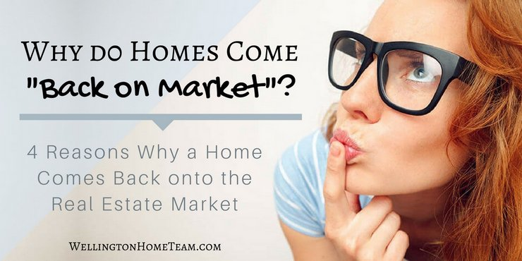 Why do Homes Come Back on Market - Real Estate Questions