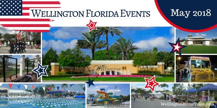 Wellington Florida Upcoming Events   Week of May 14th, 2018