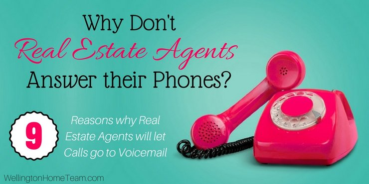 Why Don't Real Estate Agents Answer their Phone 9 Reasons Why