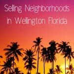 What's the Best Neighborhood in Wellington Florida?