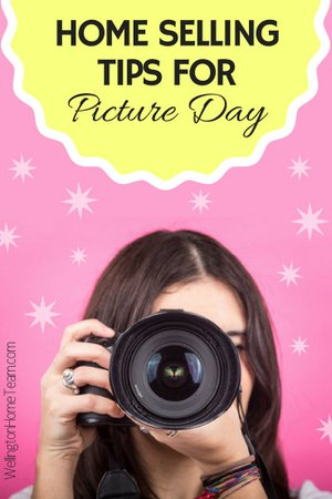 Home Selling Tips for Picture Day!