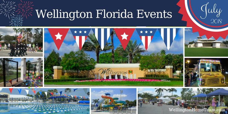 Wellington Florida Upcoming Events | Week of July 9th, 2018