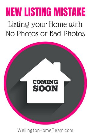 Selling Your Home 101 - New Listing Mistakes No Photos