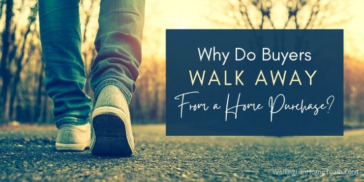 Why Do Buyers Walk Away from a Home Purchase