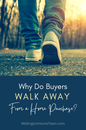 Why Do Buyers Walk Away from a Home Purchase?