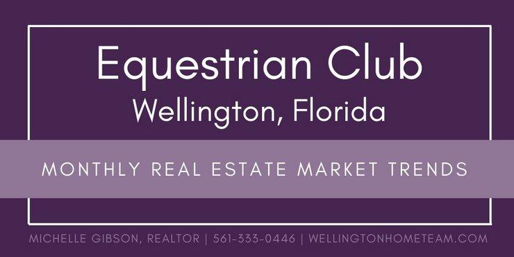 Equestrian Club Wellington FL Real Estate Market Trends | AUG 2019