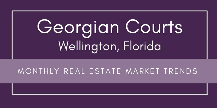 Georgian Courts Wellington FL Real Estate Market Trends | MAR 2019
