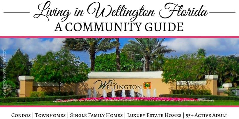 Living in Wellington Florida A Community Guide