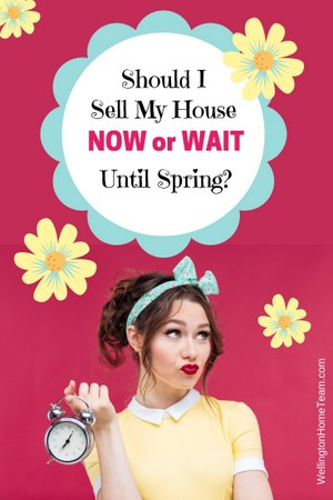 Should I Sell My House Now or Wait Until Spring?