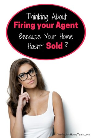 Thinking about Firing your Agent Because Your Home Hasn't Sold?