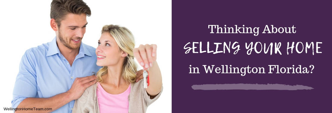 Thinking about Selling Your Wellington Florida Home