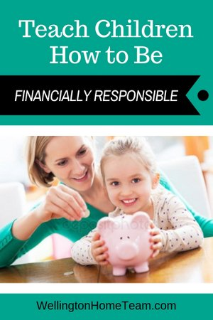 How to Help Your Child Build Excellent Before Graduation - Teach Children to be Financially Responsible