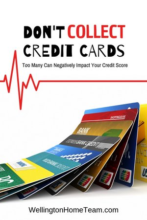 How to Improve Your Credit Score - Don't Collect Credit Cards