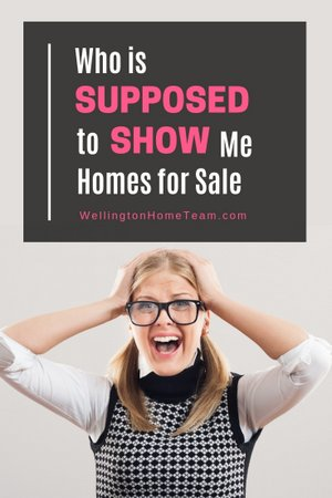 Who is Supposed to Show Me Homes for Sale? Home Buying Questions