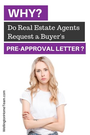 Why Do Real Estate Agents Request a Buyer's Pre-Approval Letter?