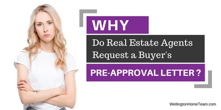 Why Do Real Estate Agents Request a Buyer's Pre-Approval Letter