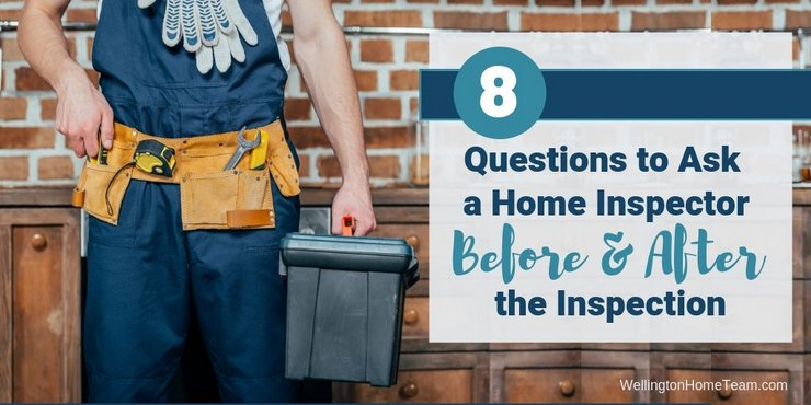 8 Questions to Ask a Home Inspector Before & After the Inspection