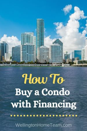 How To Buy a Condo with Financing