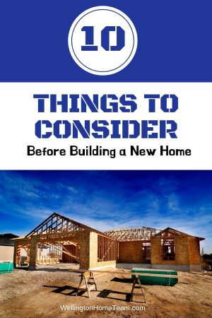 10 Things to Consider Before Building a Home