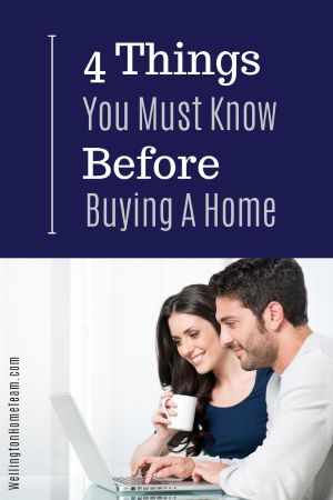 4 Things You Must Know Before Buying A Home
