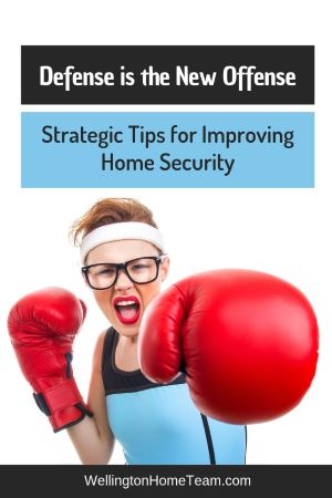 Defense is the New Offense: Strategic Tips for Improving Home Security