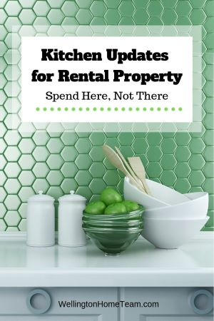 Kitchen Updates for Rental Property: Spend Here, Not There